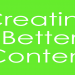 Creating-Better-Marketing-Content
