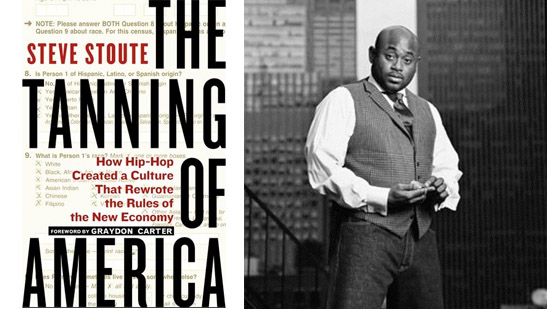 The_Tanning_of America_by_Steve_Stoute