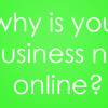 Why-is-your-business-not-online