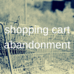 shopping-cart-abandonment-ninetynine-ways
